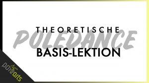 Theoretische Poledance Basis Lektion